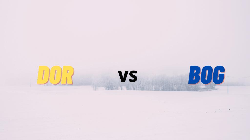 DOR vs BOG